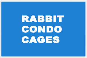Rabbit Condo Cages